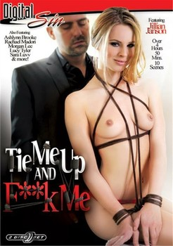 Tie Me Up And Fuck Me