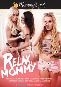 Relax, Mommy