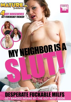 My Neighbor Is A Slut