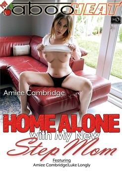 Amiee Cambridge in Home Alone with My New Step Mom