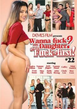 Wanna Fuck My Daughter Gotta Fuck Me First 22